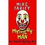 Mystery Man (Dev Haskell Private Investigator Book 22) (Dev Haskell - Private Investigator)