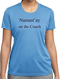 2dc7b265ed7d9 Buy Cool Shirts Ladies Funny Yoga Namast ay On The Couch Moisture Wicking  Shirt