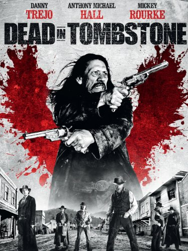 Dead in Tombstone Film