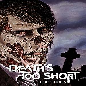 Death's Too Short Audiobook
