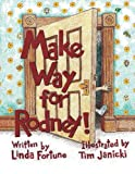 Make Way for Rodney, Linda Fortune, 1493127802