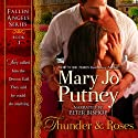 Thunder and Roses: Fallen Angels, Book 1 Audiobook by Mary Jo Putney Narrated by Peter Bishop