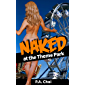 Naked at the Theme Park (English Edition)