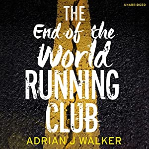The End of the World Running Club Hörbuch