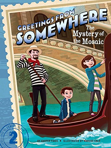 The Mystery of the Mosaic (Greetings from - Greetings Series From Somewhere