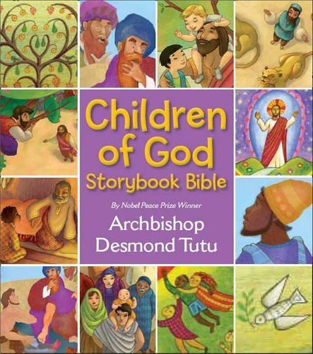 Children of God Storybook Bible by Archbishop Desmond Tutu (2010-07-08)