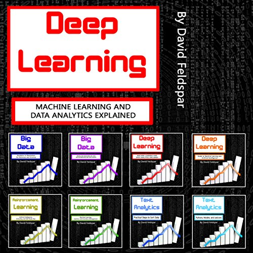 Deep Learning: Machine Learning and Data Analytics Explained
