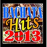 Bachata Hits 2013