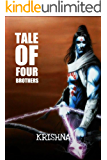 Tale Of Four Brothers : Ram.Bharat.Lakshman.Shatrughan (an adventure form of the epic tale of Ramayana): fantasy + indian mythology (Five Hearitages Book 1)