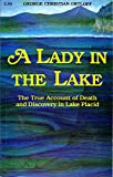 A Lady in the Lake: The True Account of Death and Discovery in Lake Placid