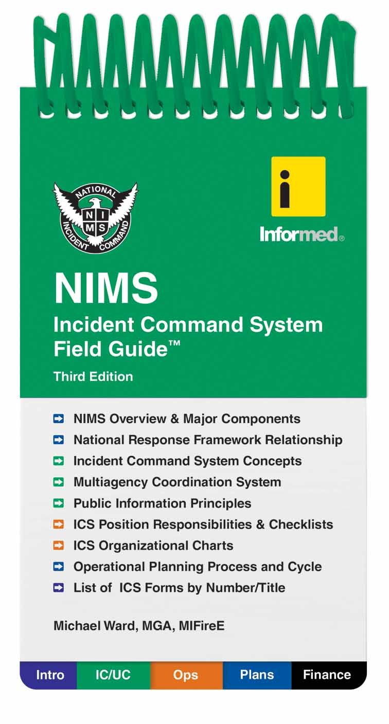 Informed's NIMS Incident Command System Field Guide