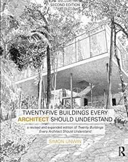 Analysing architecture volume 1 simon unwin 9780415719162 twenty five buildings every architect should understand a revised and expanded edition of twenty fandeluxe Image collections