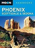 Moon Handbooks Phoenix, Scottsdale & Sedona by Kathleen Bryant front cover