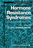 Hormone Resistance Syndromes (Contemporary Endocrinology), , 1475754183