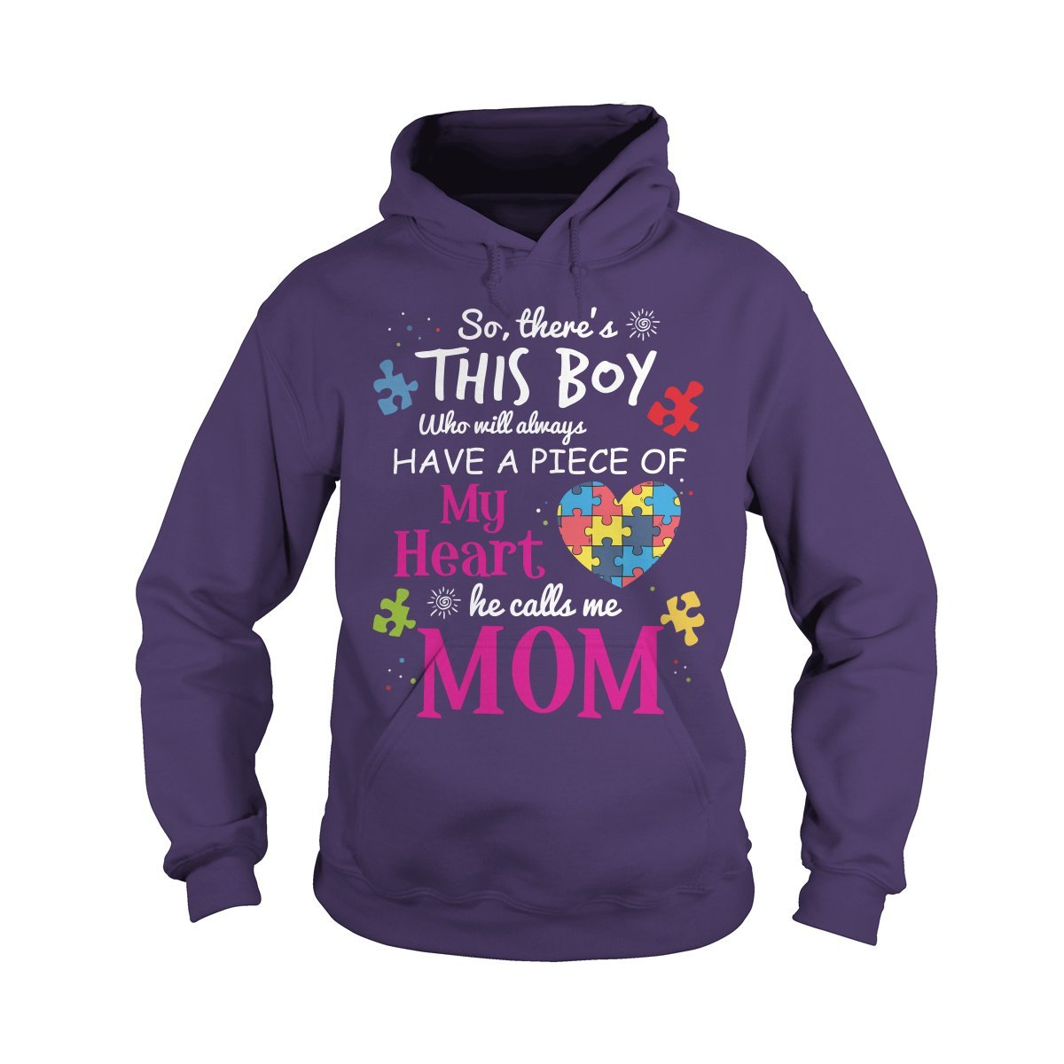 Hoodie Purple Large So There's This boy who Will Always Have a Piece of My Heart he Calls me mom TShirt