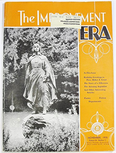 The Improvement Era (November 1935, Volume 38, Number 11)