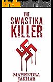 The Swastika Killer