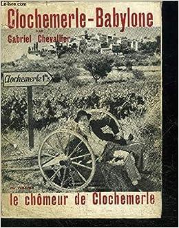 TÉLÉCHARGER LE CHOMEUR DE CLOCHEMERLE