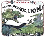 Honey... Honey... Lion! A Story from Africa (Rise and Shine)