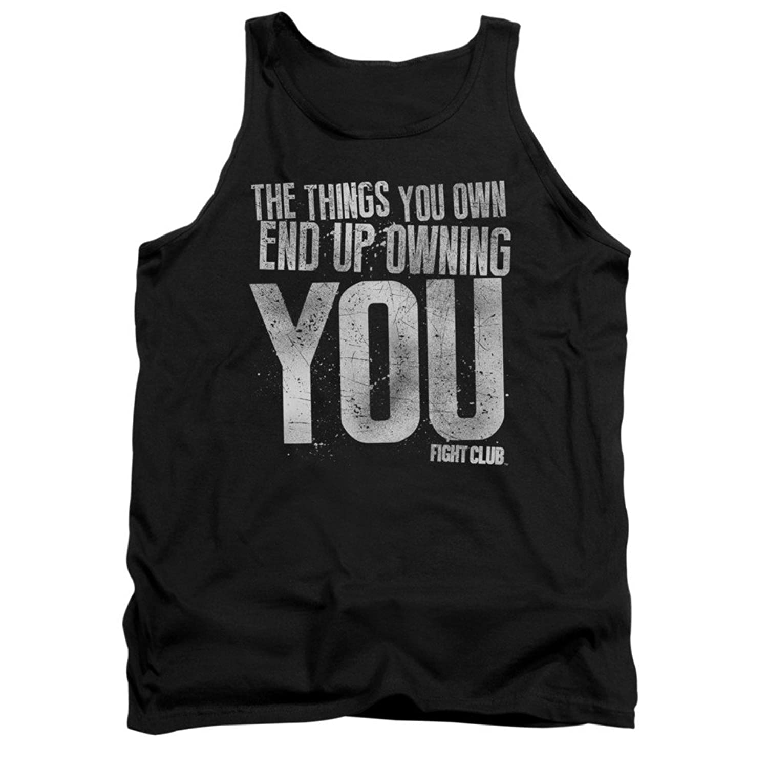 Fight Club 1999 Dramatic Action Movie Things You Own Own You Adult Tank Shirt