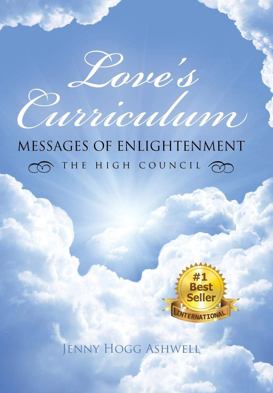 Download Love's Curriculum: Messages Of Enlightenment ---- The High Council PDF