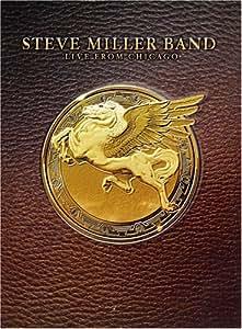 Steve Miller Band - Live From Chicago