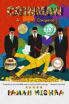 Coinman: An Untold Conspiracy by [Mishra, Pawan]