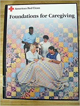 Book American Red Cross Foundations for Caregiving
