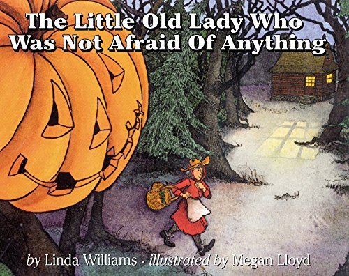 The Little Old Lady Who Was Not Afraid of Anything -