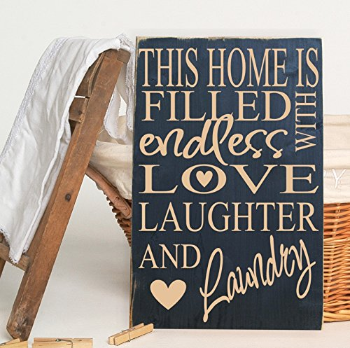 This Home is Filled With Endless Love Laughter & Laundry Wooden Vinyl Sign 12