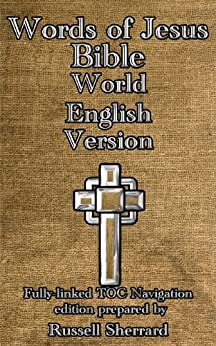 Words of Jesus Bible - World English Version by [Sherrard, Russell]