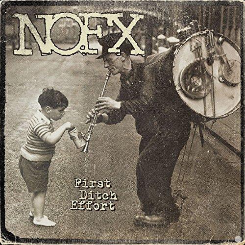 CD : NOFX - First Ditch Effort (CD)