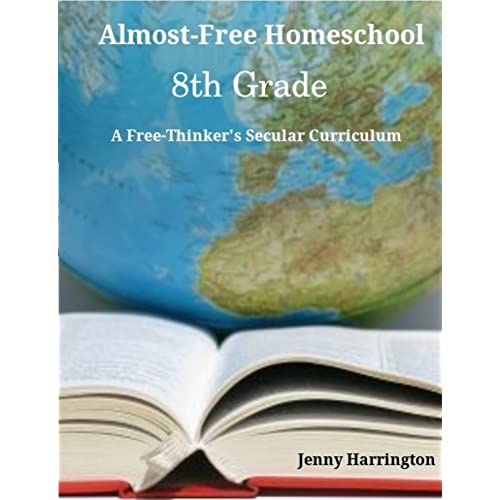 Amazoncom Almost Free Homeschool 8th Grade A Free Thinkers