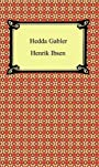 Hedda Gabler [with Biographical Introduction]