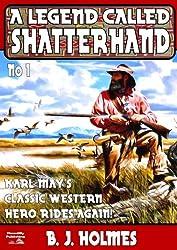 A Legend Called Shatterhand (Shatterhand Western Book 1)
