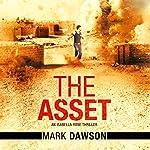 The Asset: An Isabella Rose Thriller, Book 2 | Mark Dawson