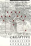 img - for The Creative Cognition Approach (MIT Press) book / textbook / text book