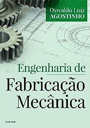 Engenharia de fabricação mecânica