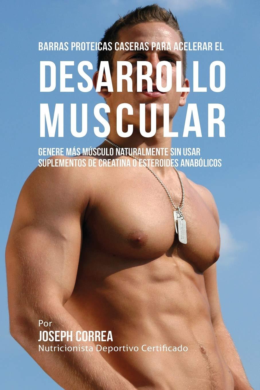 Barras Proteicas Caseras para Acelerar el Desarrollo Muscular ...