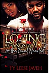 Loving A Gangsta Ain't for The Faint Hearted Kindle Edition