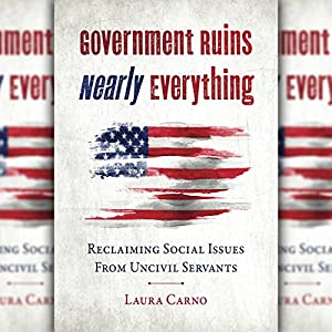 Government Ruins Nearly Everything Audiobook