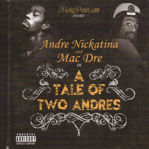 A Tale Of Two Andres [Explicit]