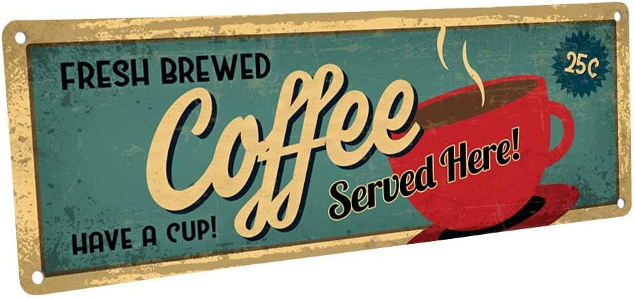 "Homebody Accents Fresh Brewed Coffee Served Here Metal Sign, 4""x12"", Retro, Vintage, Kitchen, Diner, Break Room, Coffee Shop"