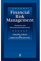 Financial Risk Management: Domestic and International Dimensions Hardcover