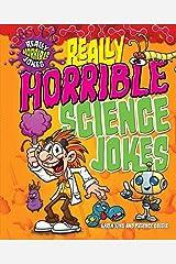 Really Horrible Science Jokes (Really Horrible Jokes) by Karen King (2014-09-25) Paperback