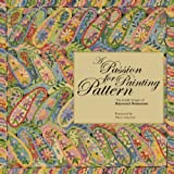 img - for A Passion for Painting Pattern: The Textile Designs of Raymond Honeyman book / textbook / text book