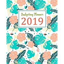 Budgeting Planner 2019: Daily Weekly & Monthly Calendar Expense Tracker Organizer For Budget Planner And Financial Planner Workbook ( Bill Tracker,Expense Tracker,Home Budget book / Extra Large ) | Green Floral Cover