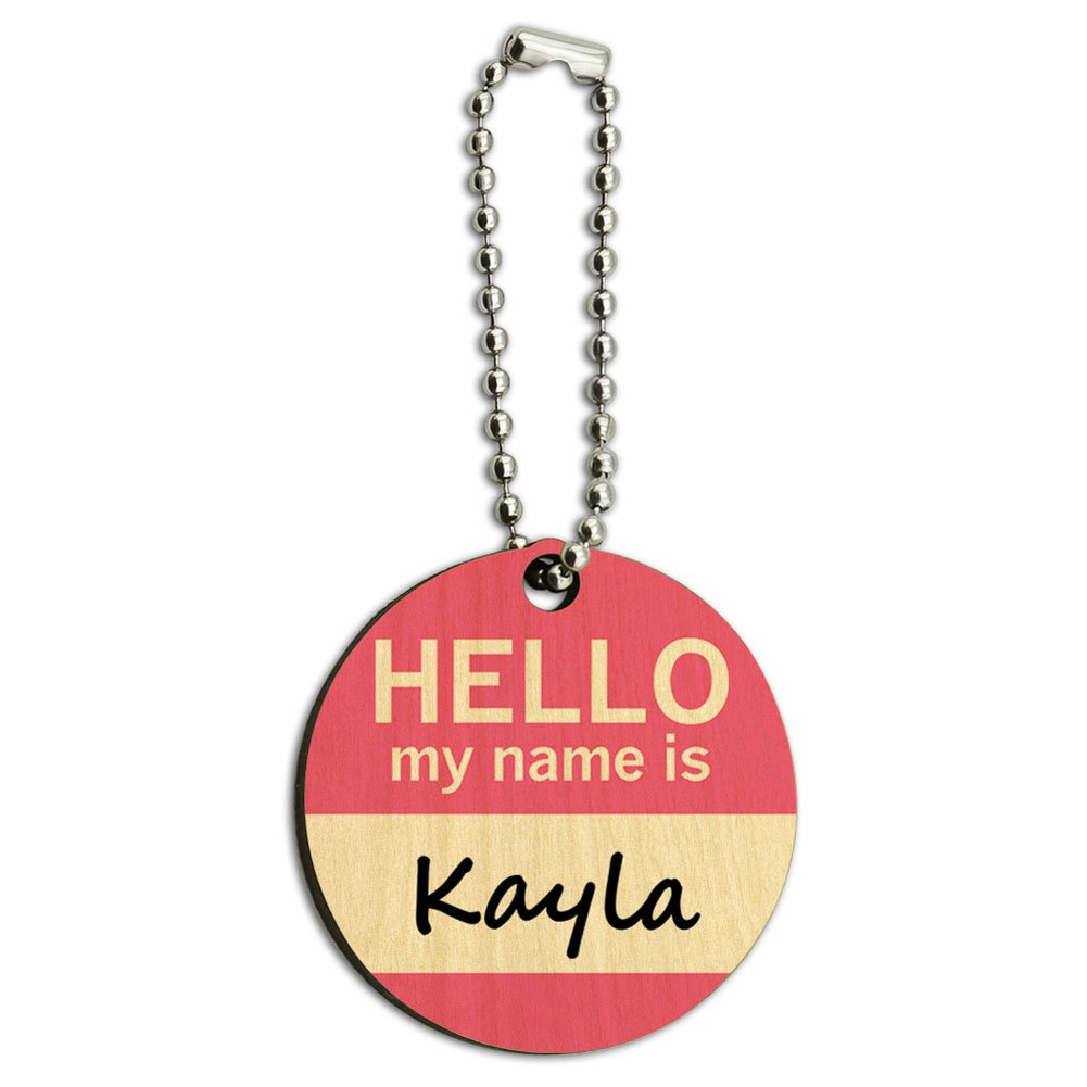 Kayla Hello My Name Is Wood Wooden Round Key Chain