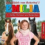 Hella, Helmut und Klärchen (Emilia - Die Mädels vom Reiterhof 3) | Karla Schniering