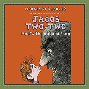 Jacob Two-Two Meets the Hooded Fang Audiobook